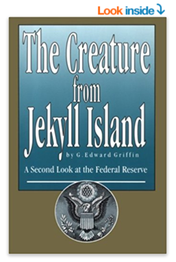 the fed and The Creature from Jekyll Island book